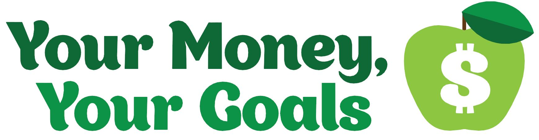 Your Money, Your Goals